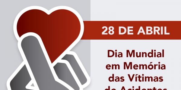 28 de Abril, Dia Mundial em Memória das Vítimas de Acidentes de Trabalho