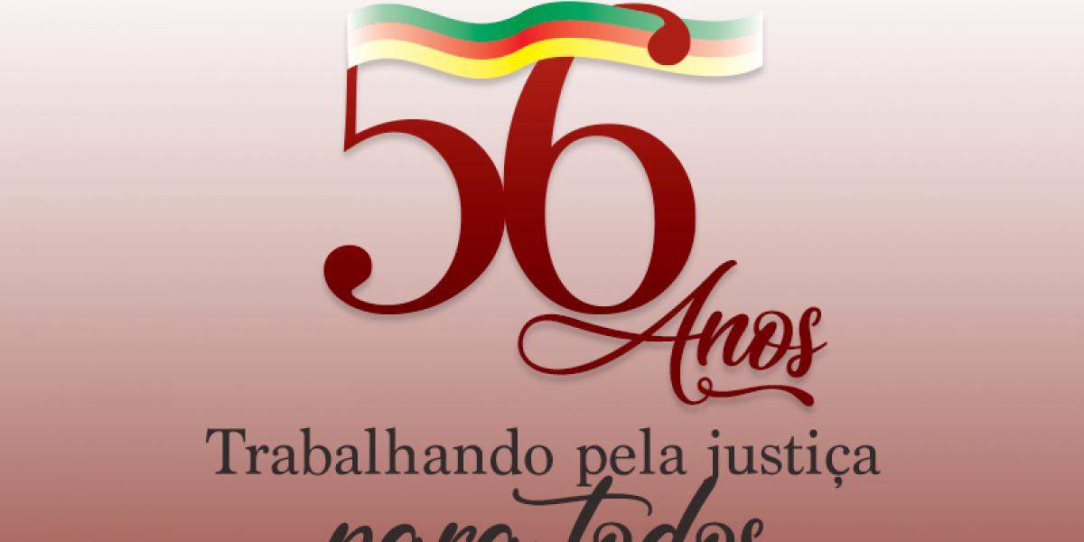 56 anos trabalhando pela justiça para todos