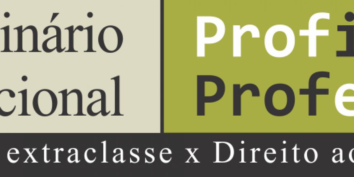 Seminário Nacional Profissão Professor – Trabalho extraclasse X Direito ao descanso