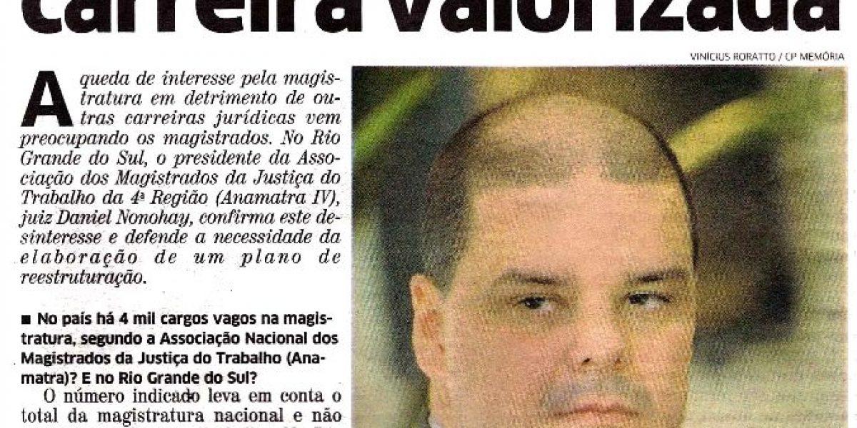 "Entrevista ao Correio do Povo: ""Magistratura quer carreira valorizada"""