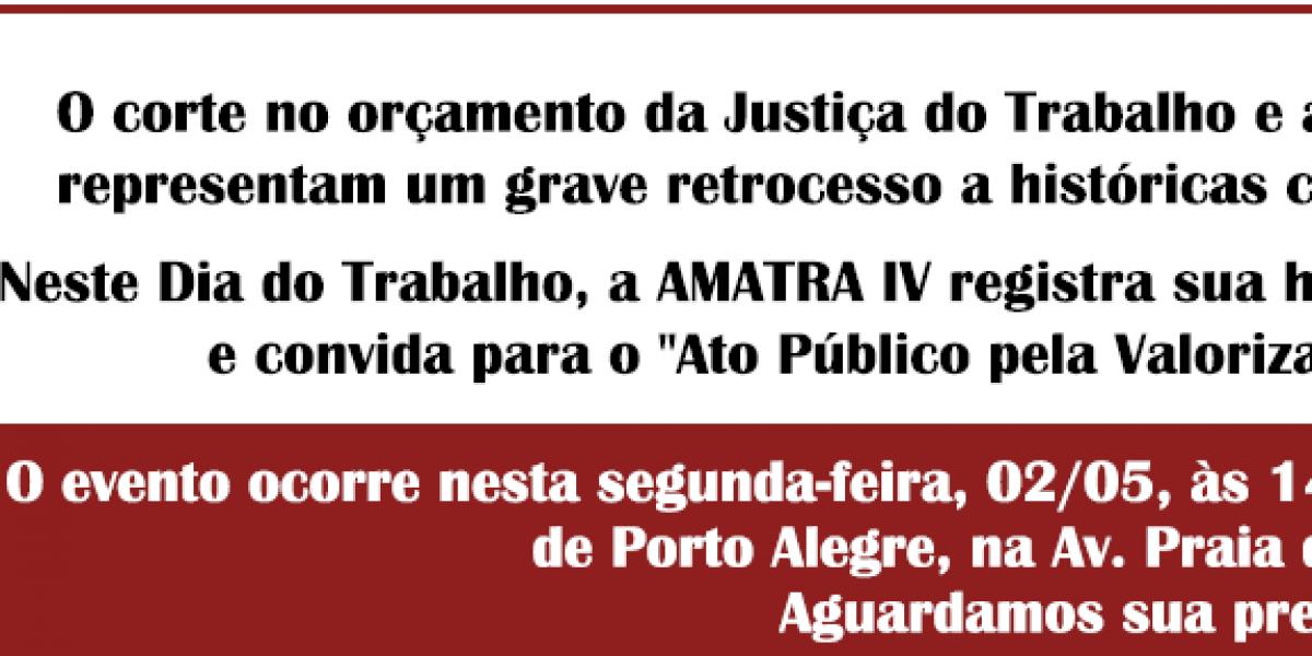 Homenagem da AMATRA IV a todos os trabalhadores brasileiros