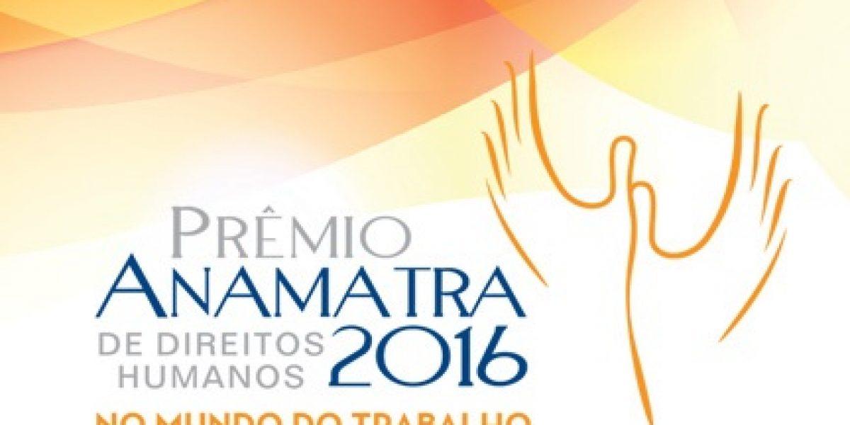 """Inscrições abertas para o """"Prêmio Anamatra de Direitos Humanos – 2016"""