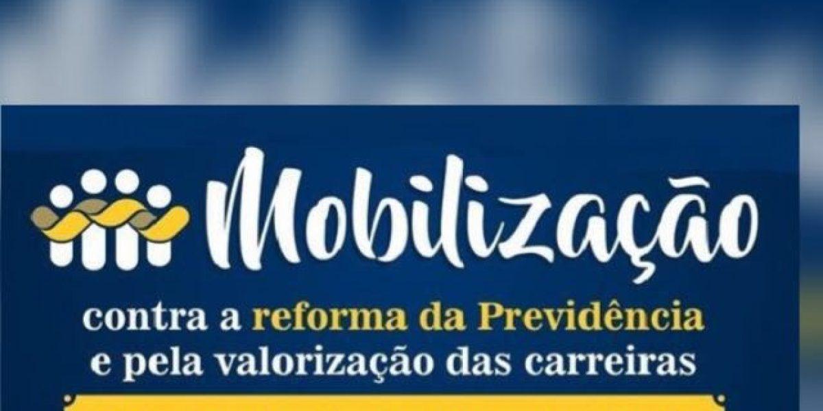Ato público contra a reforma da Previdência e pela valorização das carreiras