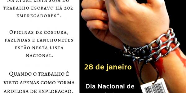 Dia Nacional de Combate ao Trabalho Escravo é lembrado nesta segunda (28/1)