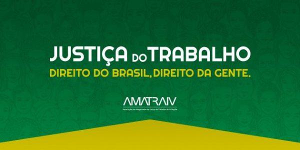 AMATRA IV lança campanha em defesa da Justiça do Trabalho