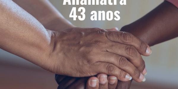 ANAMATRA 43 anos