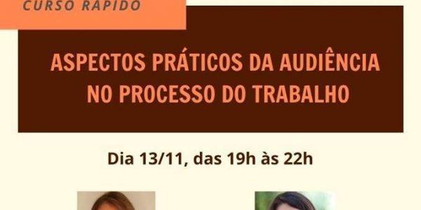Participe do curso sobre os aspectos práticos da audiência no Processo do Trabalho