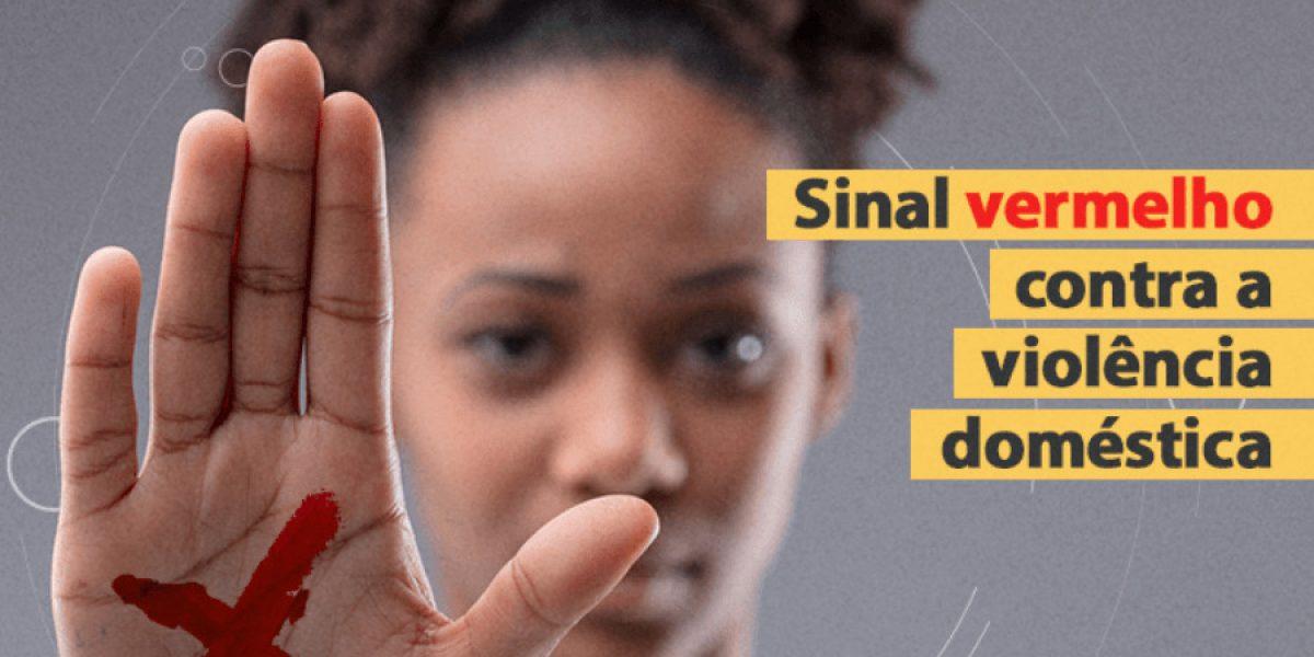Justiça lança campanha nacional para incentivar denúncia de violência doméstica