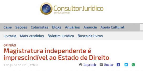 Magistratura independente é imprescindível ao Estado de Direito